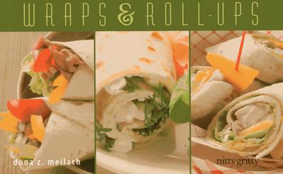 Wraps & Roll-Ups by Dona Z. Meilach