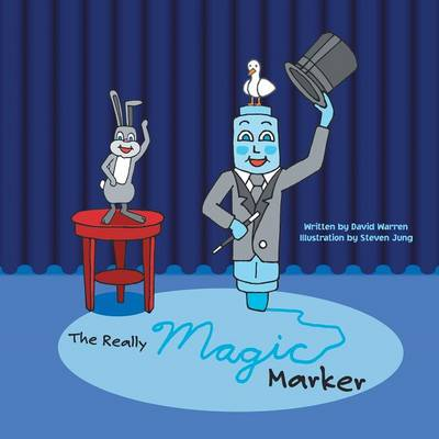The Really Magic Marker by David Warren