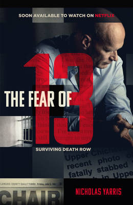 The Fear of 13 by Nick Yarris