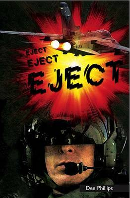 Right Now: Eject by Dee Phillips