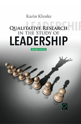 Qualitative Research in the Study of Leadership by Karin Klenke