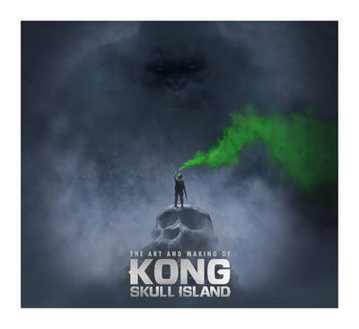 The Art and Making of Kong by Simon Ward