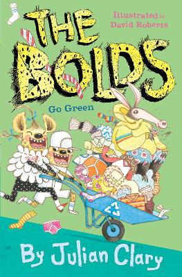 The Bolds Go Green by Julian Clary