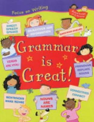 Grammar is Great by Ruth Thomson