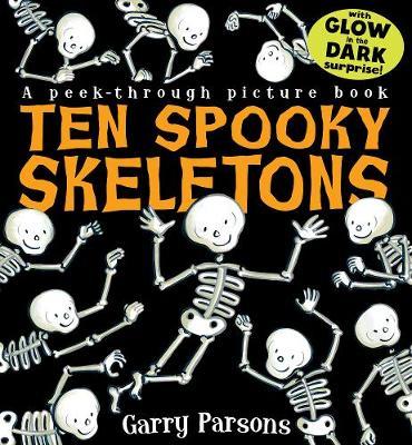 Ten Spooky Skeletons by Garry Parsons