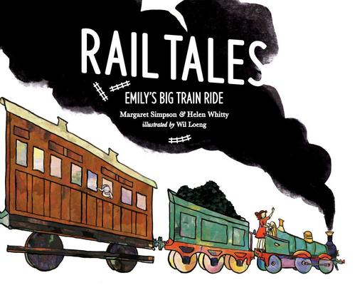 Rail Tales by Margaret Simpson