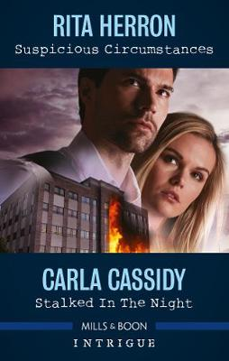 Suspicious Circumstances/Stalked in the Night by Carla Cassidy