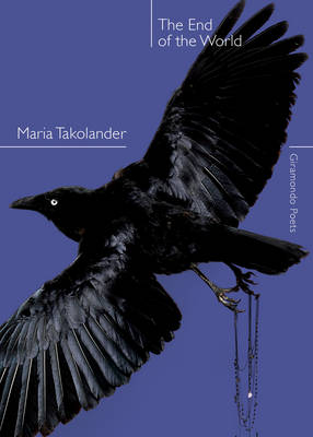 The End of the World by Maria Takolander