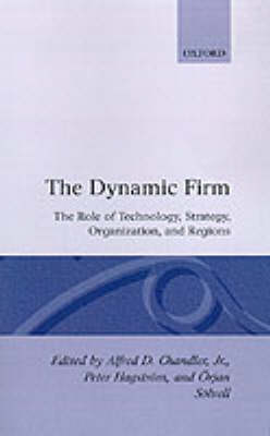 Dynamic Firm by Alfred Dupont Chandler
