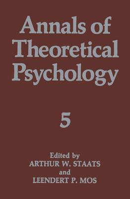 Annals of Theoretical Psychology by Arthur W. Staats