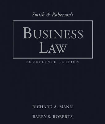 Smith and Roberson's Business Law by Richard A Mann
