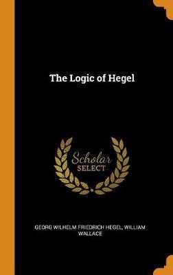 The Logic of Hegel book