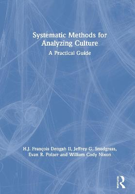 Systematic Methods for Analyzing Culture: A Practical Guide book