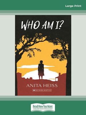 My Australian Story: Who Am I by Anita Heiss