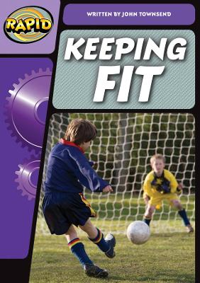 Rapid Phonics Keep Fit Step 3 (Non-fiction) by John Townsend