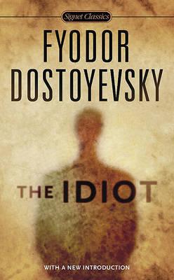 Idiot by Fyodor Dostoyevsky