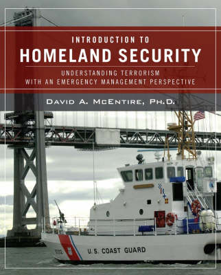 Wiley Pathways Introduction to Homeland Security by David A. McEntire