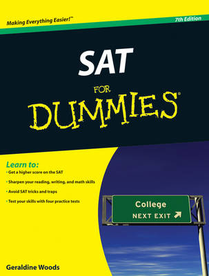The SAT For Dummies by Geraldine Woods