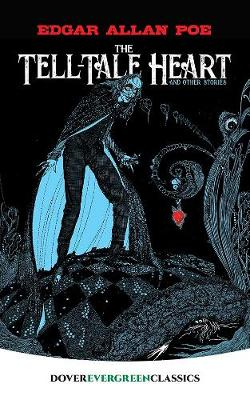Tell-Tale Heart: And Other Stories by Edgar Allan Poe