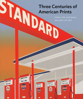 Three Centuries of American Prints by Judith Fagg