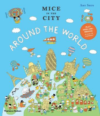 Mice in the City: Around the World by Ami Shin