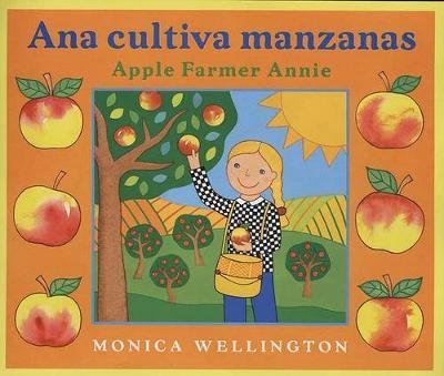 Ana Cultiva Manzanas/Apple Farmer Annie book