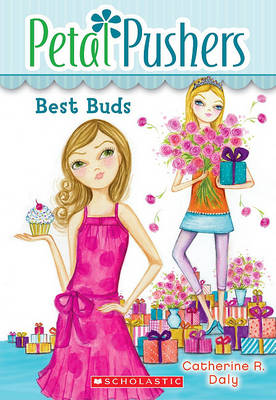 Best Buds by Catherine R Daly