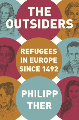 The Outsiders: Refugees in Europe since 1492 book