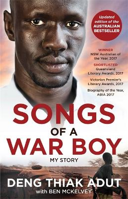 Songs of a War Boy by Deng Thiak Adut