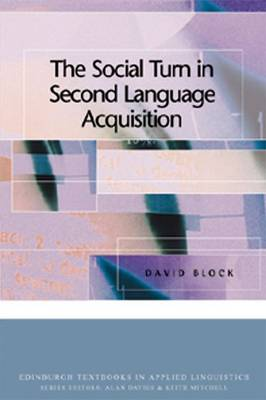 The Social Turn in Second Language Acquisition book