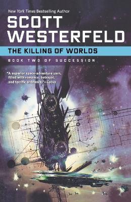Killing of Worlds by Scott Westerfeld