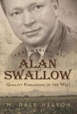 Imprint of Alan Swallow by W. Dale Nelson