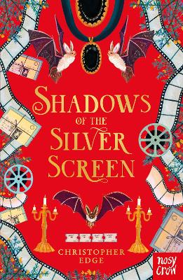Shadows of the Silver Screen by Christopher Edge