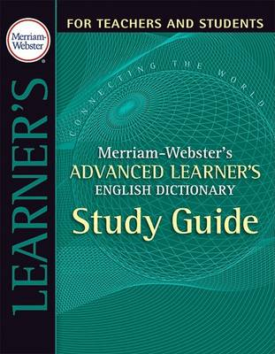 Advanced Learner's Study Guide by Merriam-Webster