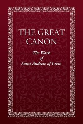 The Great Canon by Holy Trinity Monastery