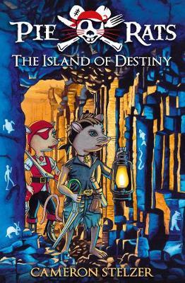 Pie Rats: The Island Of Destiny book
