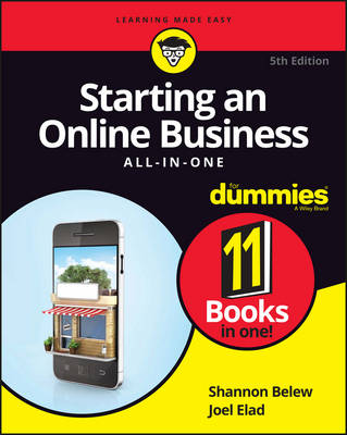 Starting an Online Business All-In-One for Dummies, 5th Edition by Shannon Belew