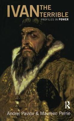 Ivan the Terrible by Maureen Perrie