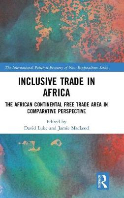 Inclusive Trade in Africa: The African Continental Free Trade Area in Comparative Perspective book