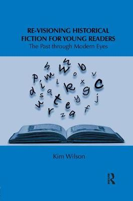 Re-visioning Historical Fiction for Young Readers book