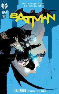 Batman Volume 8: Cold Days by Tom King