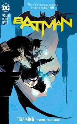 Batman Volume 8: Cold Days by Tom King