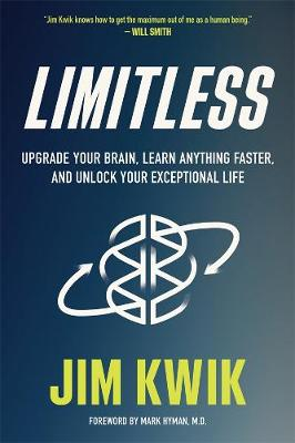 Limitless: Upgrade Your Brain, Learn Anything Faster, and Unlock Your Exceptional Life book