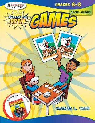Engage the Brain: Games, Social Studies, Grades 6-8 by Marcia L. Tate