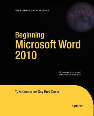 Beginning Microsoft Word 2010 by Ty Anderson