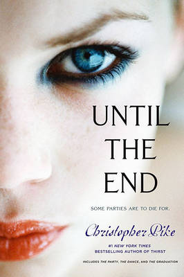 Until the End by Christopher Pike