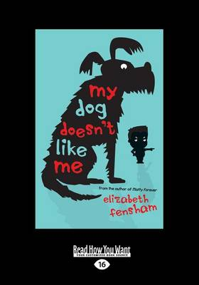 My Dog Doesn't Like Me book