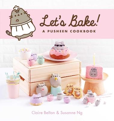 Let's Bake: A Pusheen Cookbook by Susanne Ng