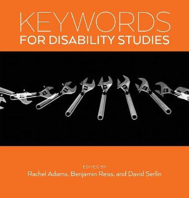 Keywords for Disability Studies by Rachel Adams