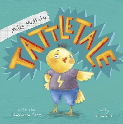 Miles McHale, Tattletale by ,Christianne,C. Jones